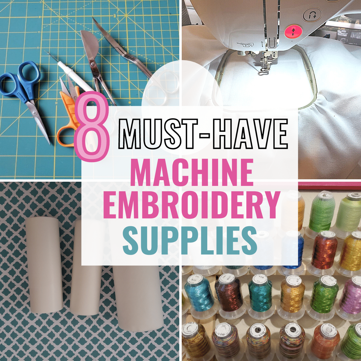 Essential Machine Embroidery Supplies List for Beginners