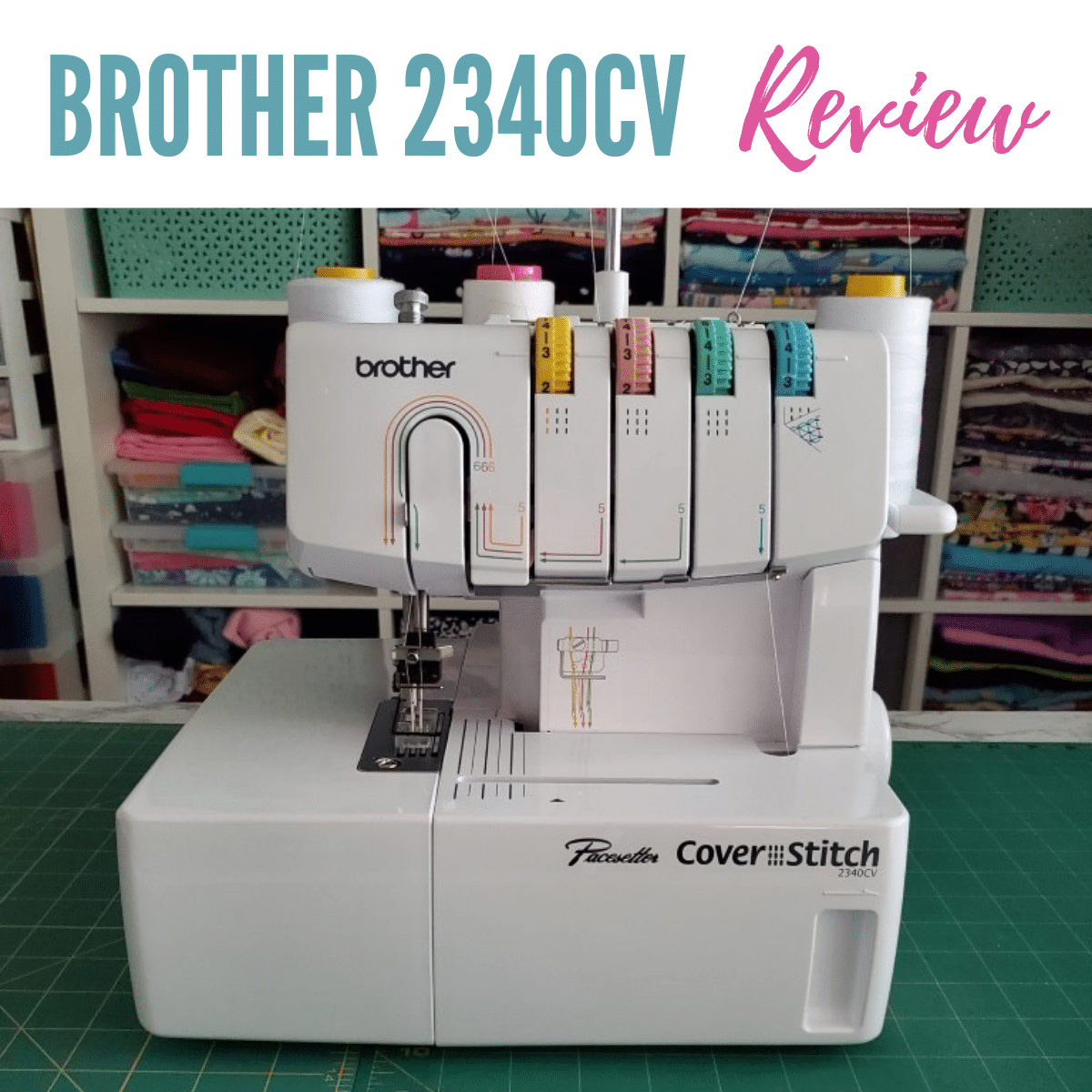 Brother 2340CV Cover Stitch Review + Tips for Use