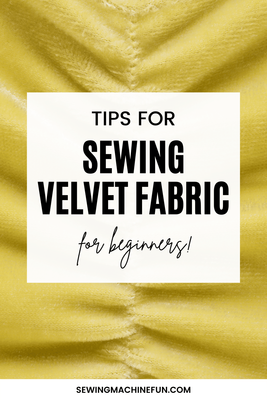 how to sew velvet fabric