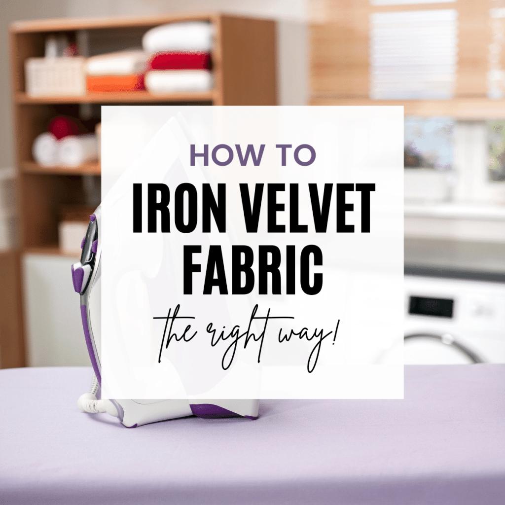 can you iron velvet?