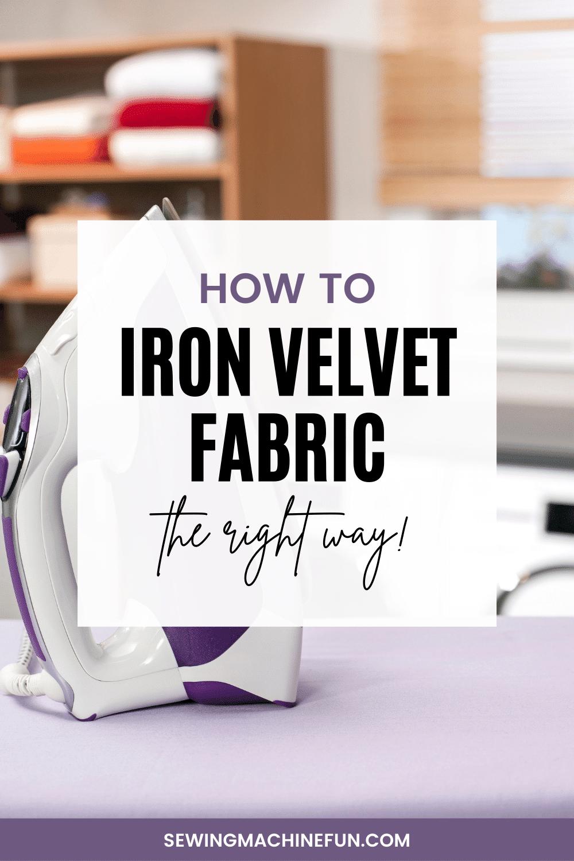 how to iron velvet fabric