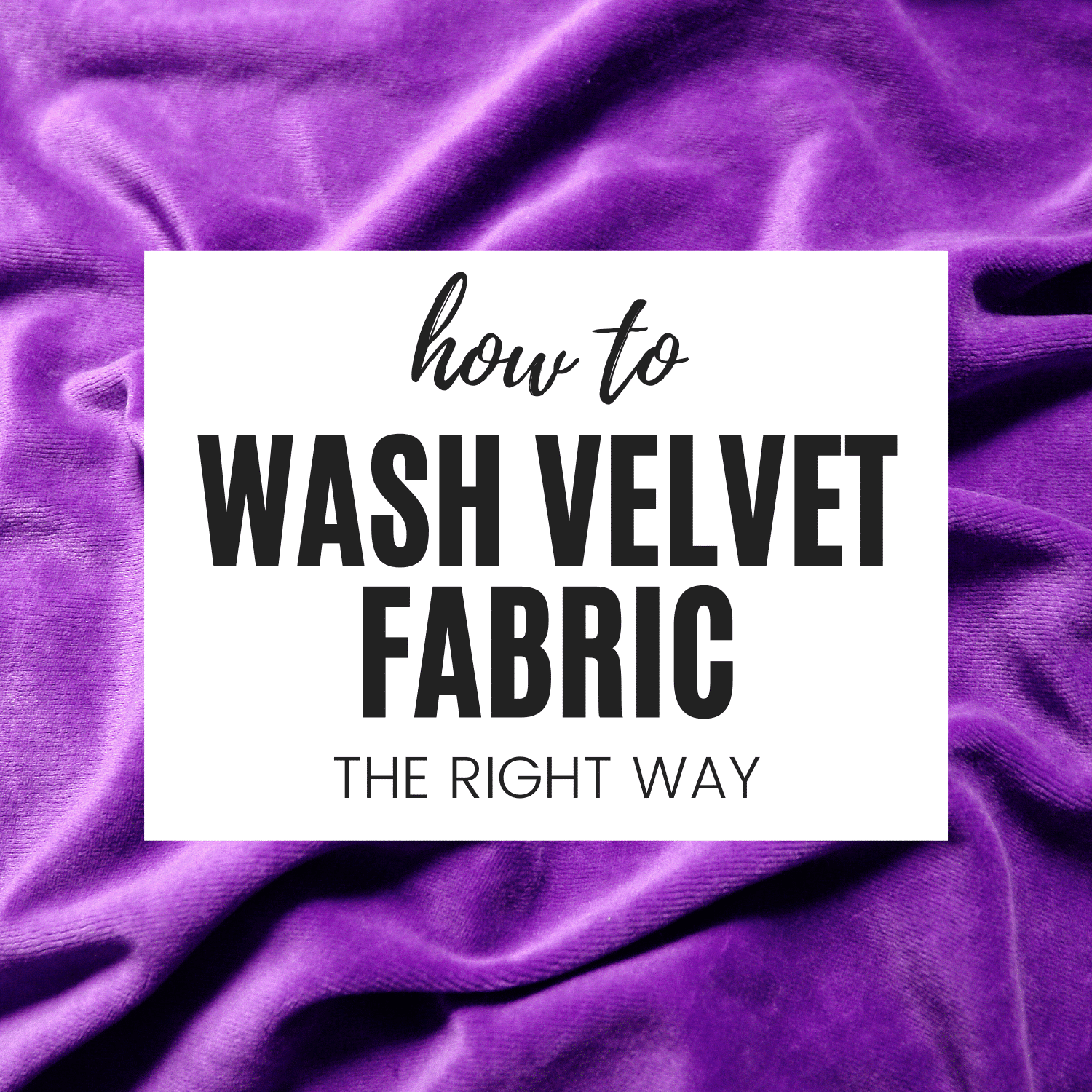 How to Wash Velvet Fabric (Clothes, Durags, Scrunchies)