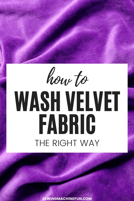 how to wash velvet fabric